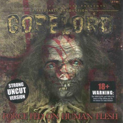 Gorelord  -  Force Fed On Human Flesh