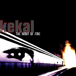 Kekal  -  The Habit Of Fire
